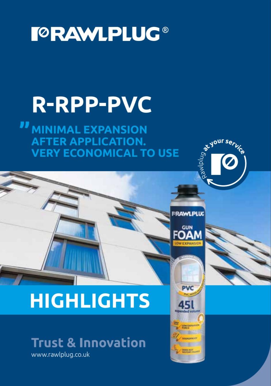 R-PVC Low Expansion Foam